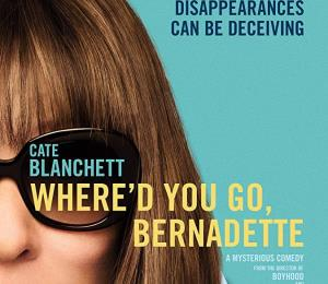 "Compleja y fascinante Cate Blanchett en ""Where'd You Go Bernadette"""